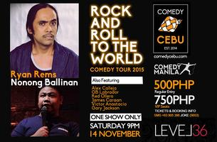 #Rock ANDRoll TOTHEWORLD Comedy Tour: CEBU CITY feat RYAN REMS!